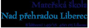 Mateřská škola nad přehradou - Liberec